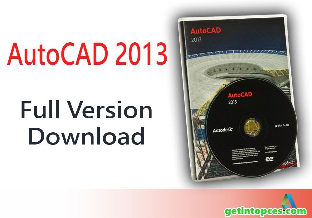AutoCAD 2013 Free Download | Full Version | PC (32/64 Bit