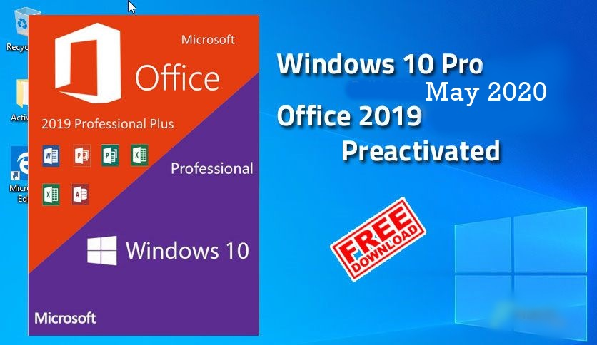 Free Download Windows 10 Pre-Activated 20H1 2004.10.0.19041.207 May 2020